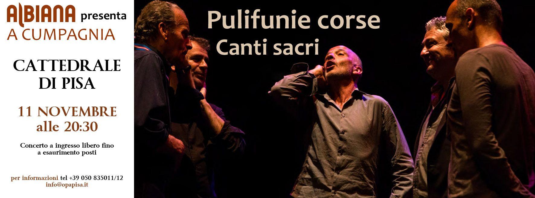 PULIFUNIE CORSE: 11 NOVEMBRE CANTI SACRI IN CATTEDRALE A PISA