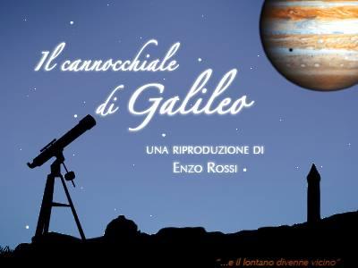 IL CANNOCCHIALE DI GALILEO GALILEI